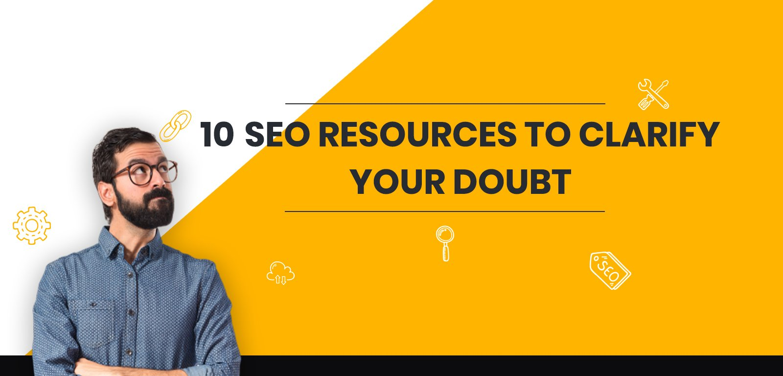 10 SEO Resources to clarify your doubt