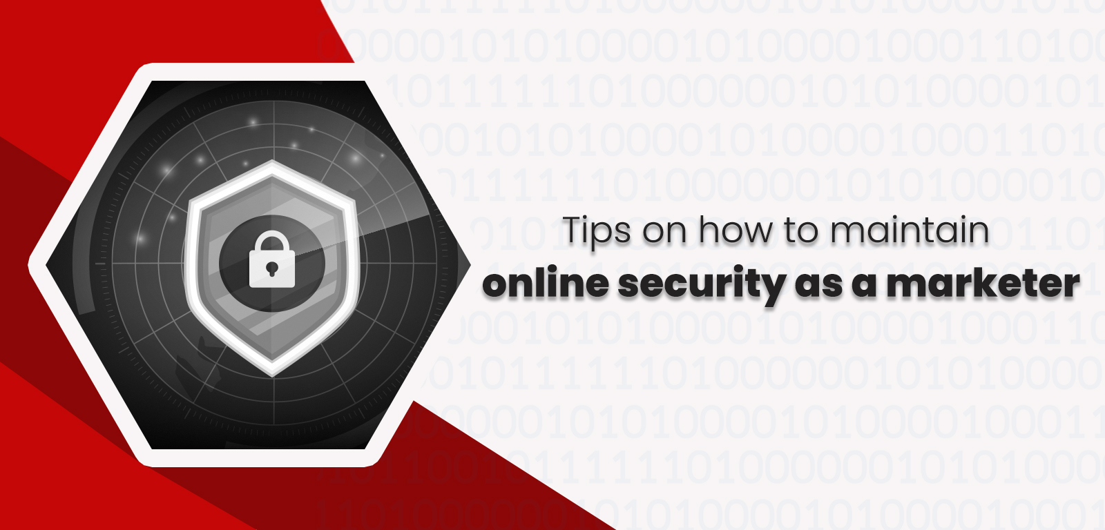 Tips on how to maintain online security as a marketer