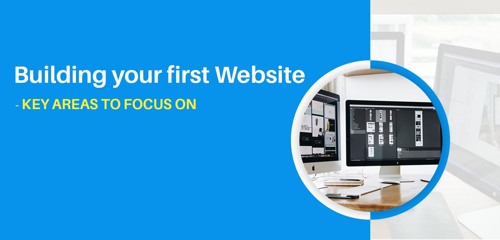 Building your first website – key areas to focus on