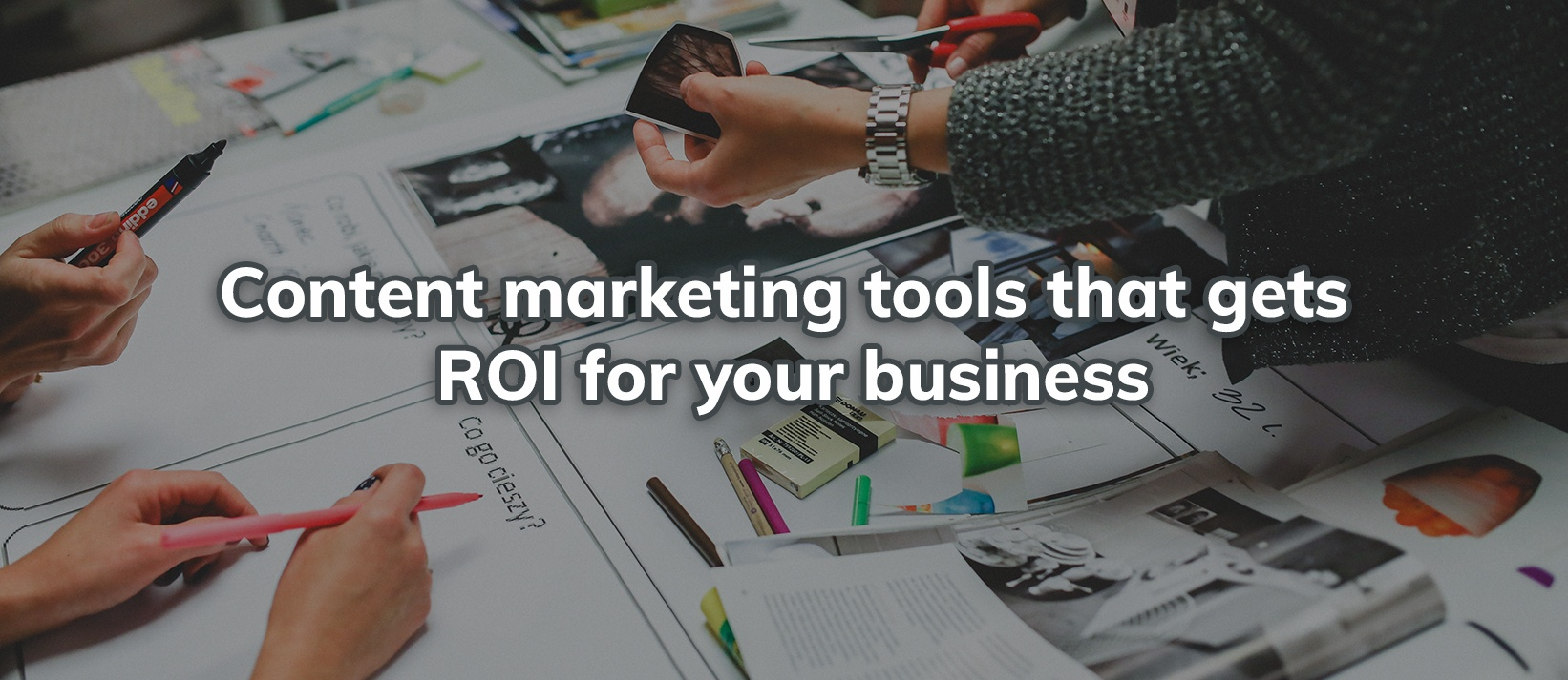 Content marketing tools for ROI.jpg