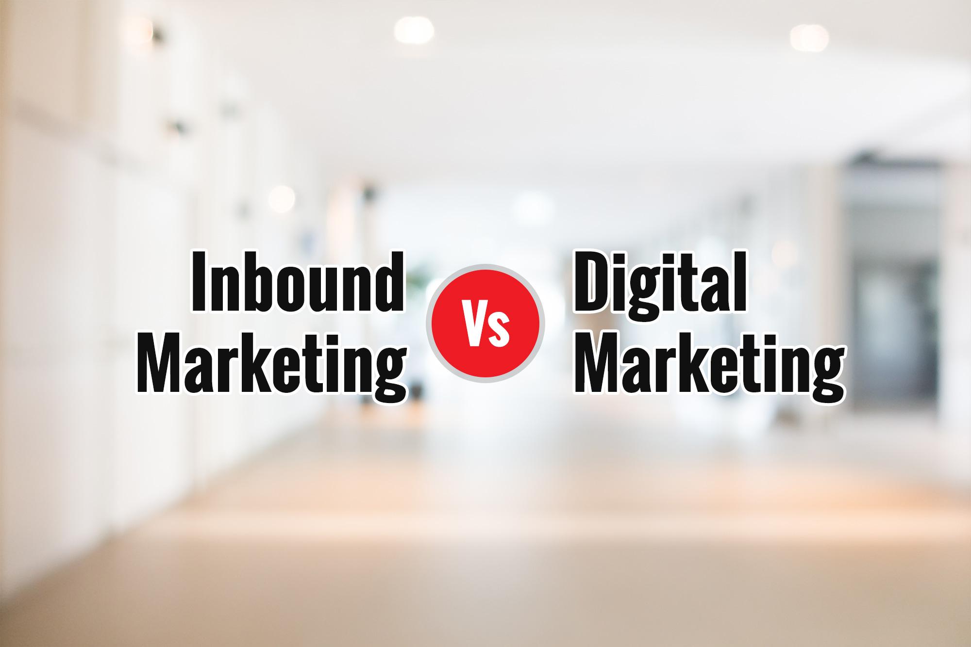 Difference bеtwееn digital marketing and inbound marketing