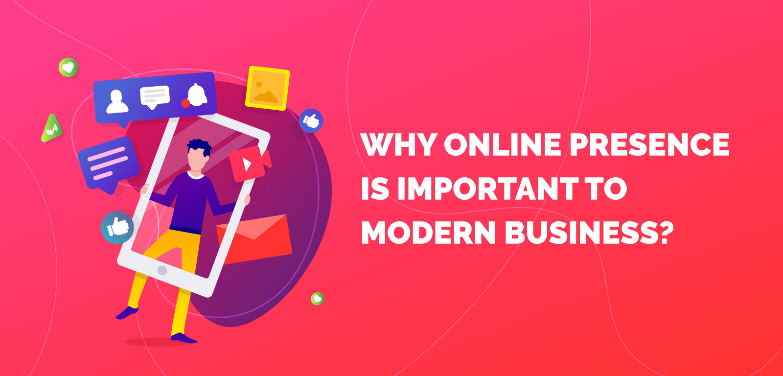Why online presence is important to modern business?
