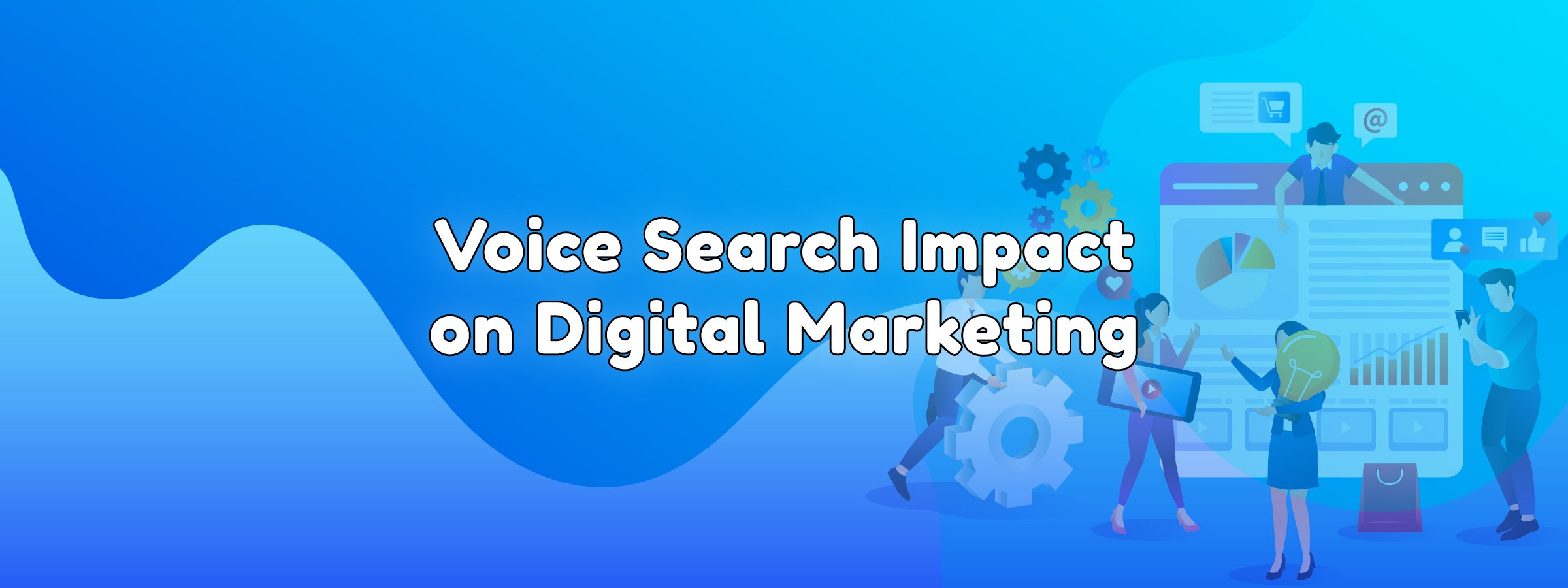 Voice Search Impact on Digital Marketing