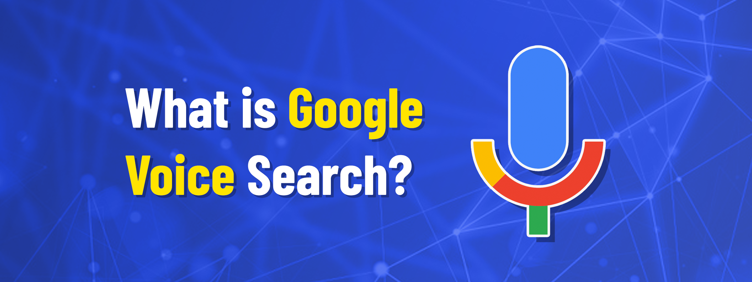 What is Google Voice Search?