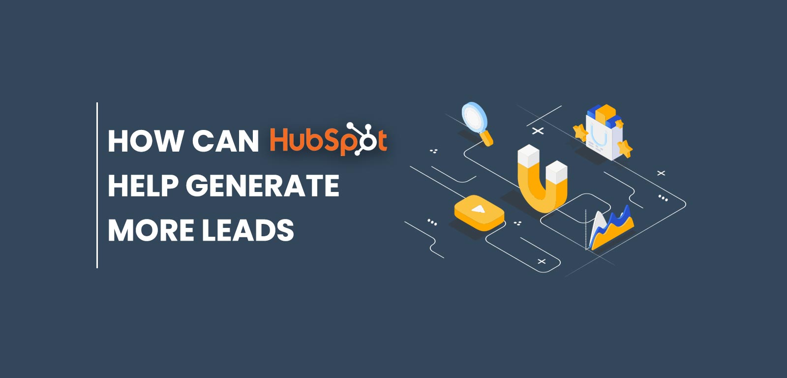 How can Hubspot help generate more Leads