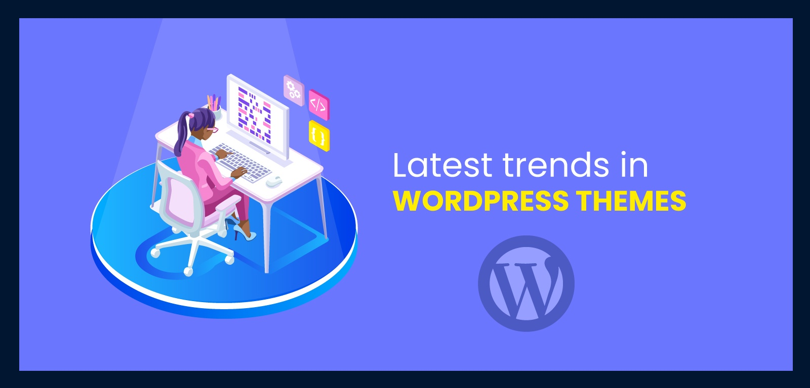 Latest trends in WordPress themes