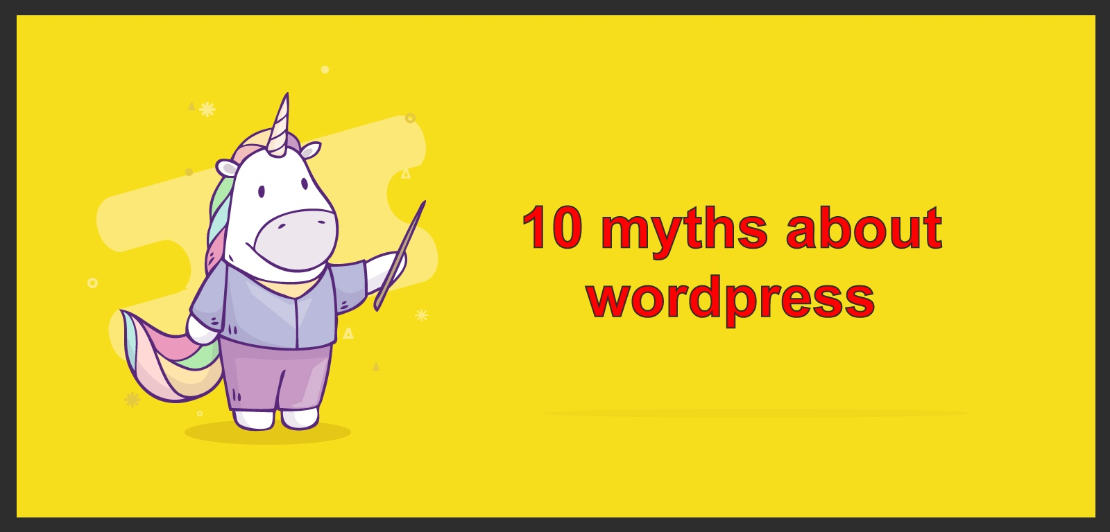 10 Myths about WordPress