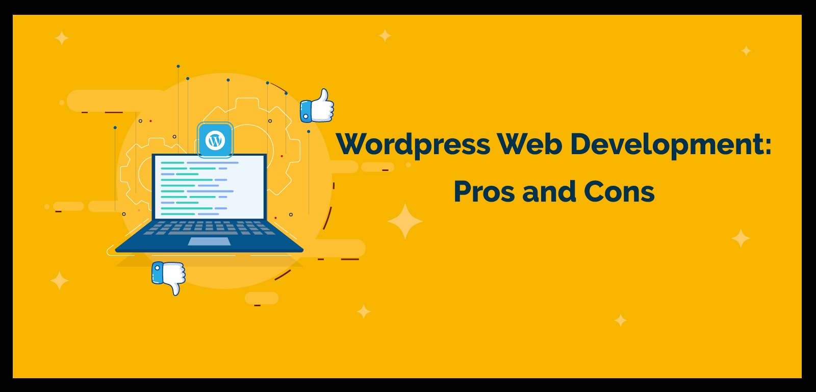 Wordpress Web Development: Pros and Cons