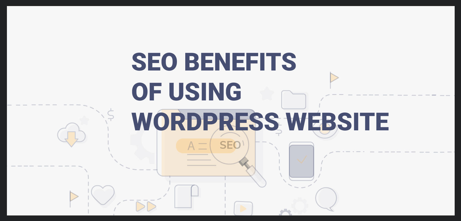 SEO benefits of using WordPress website