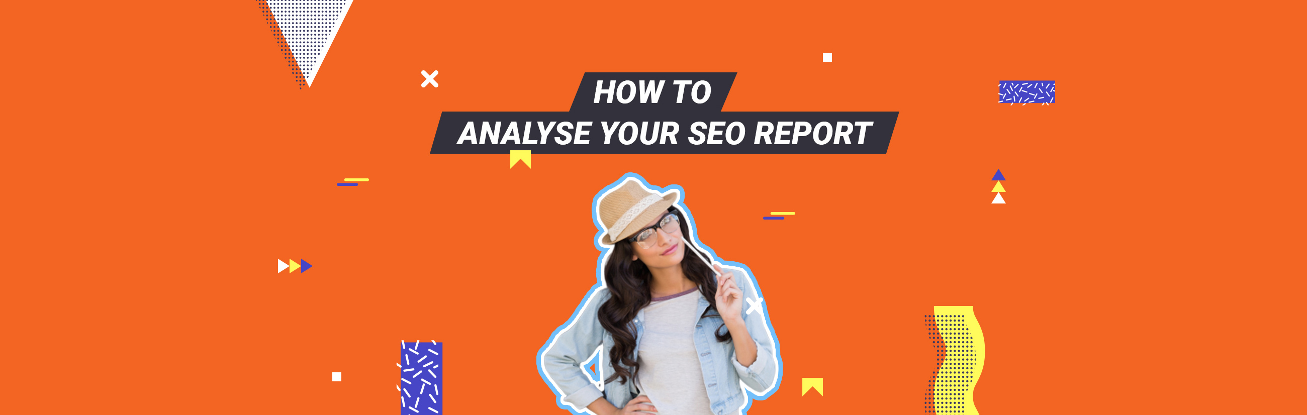 How to Analyse your SEO Report