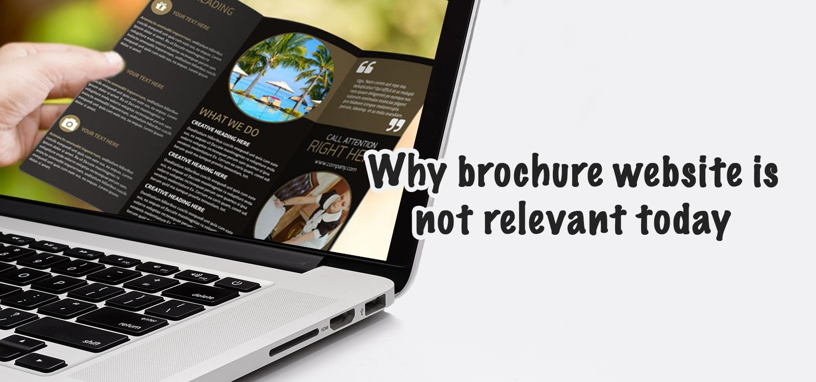 Why brochure website is not relevant today