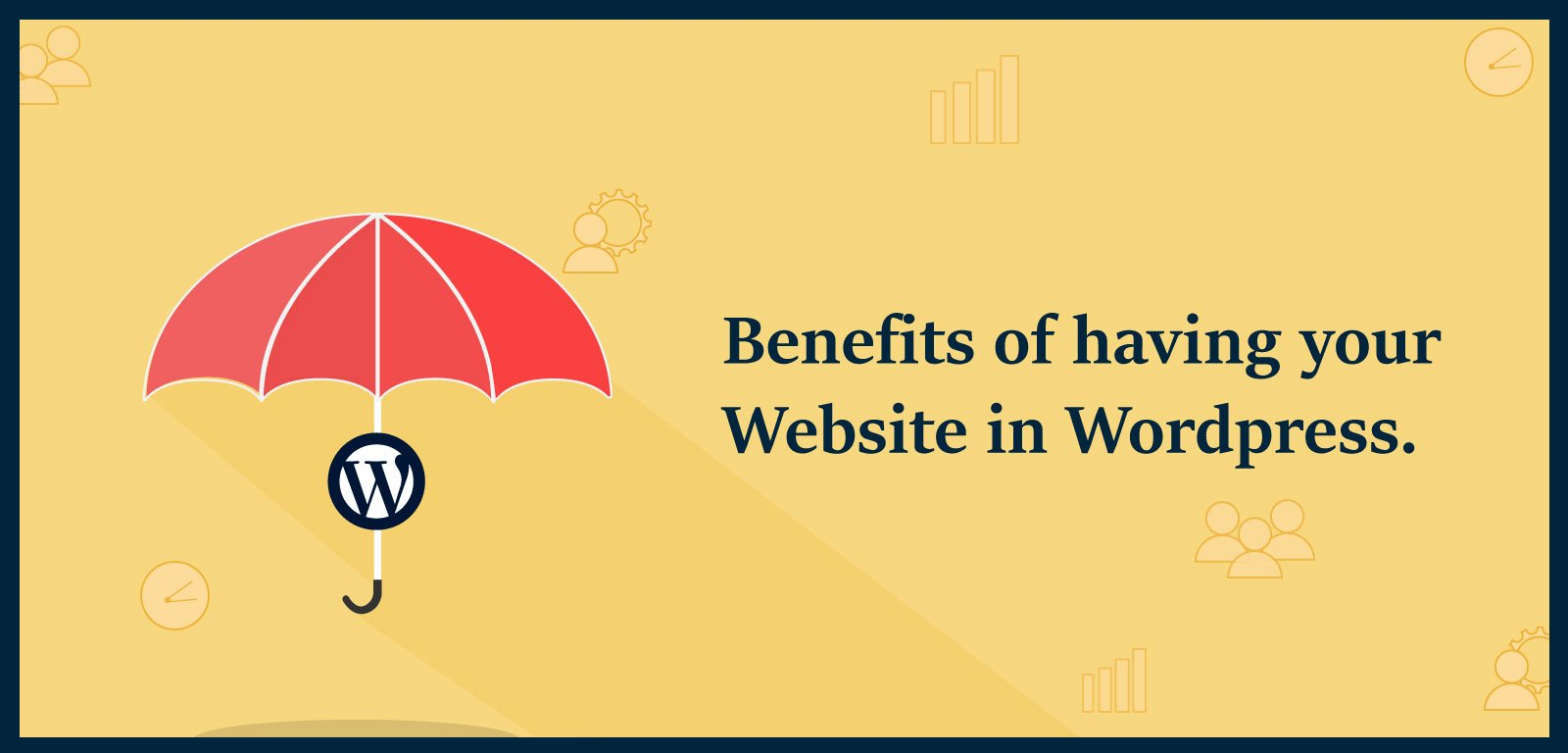 Benefits of having your website in WordPress