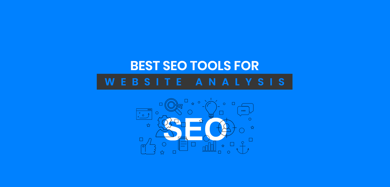 Best SEO Tools for Website Analysis