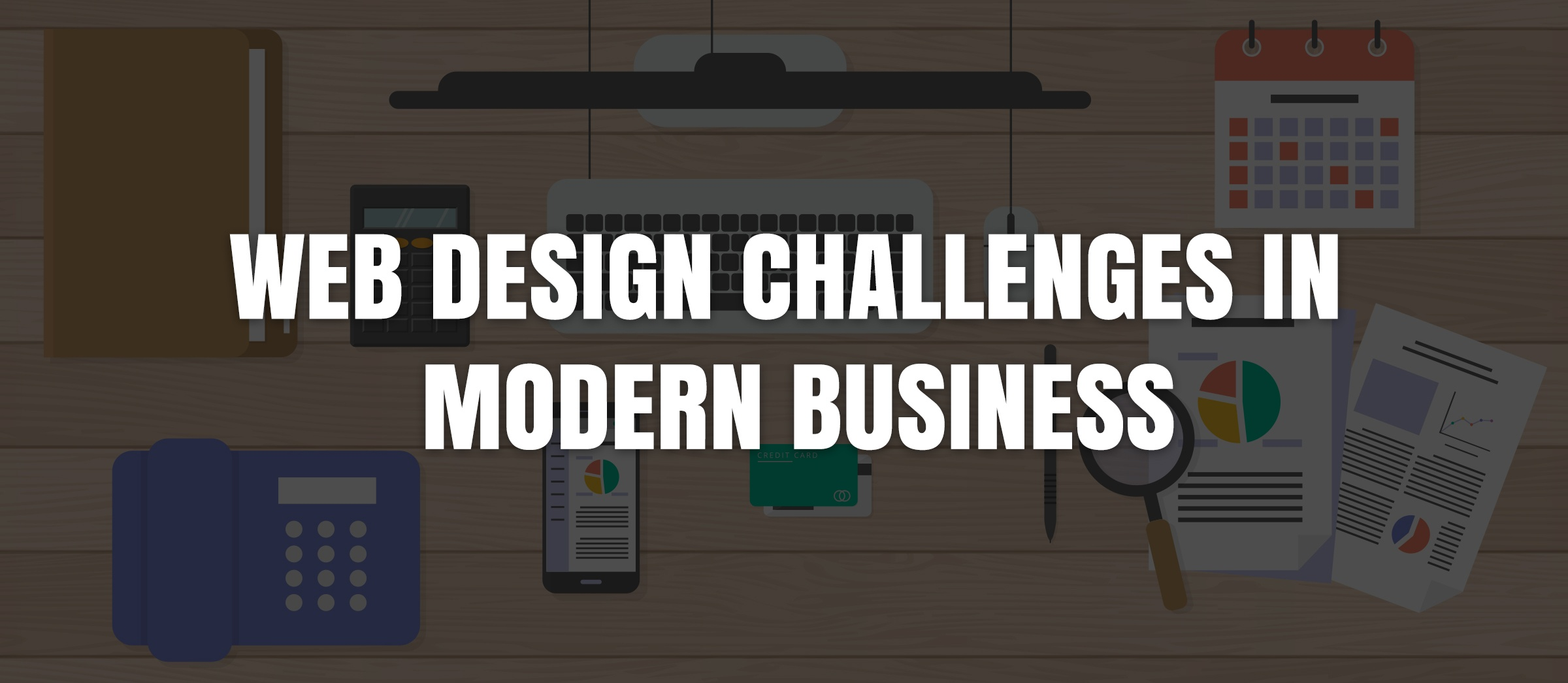 Web design challenges in modern business