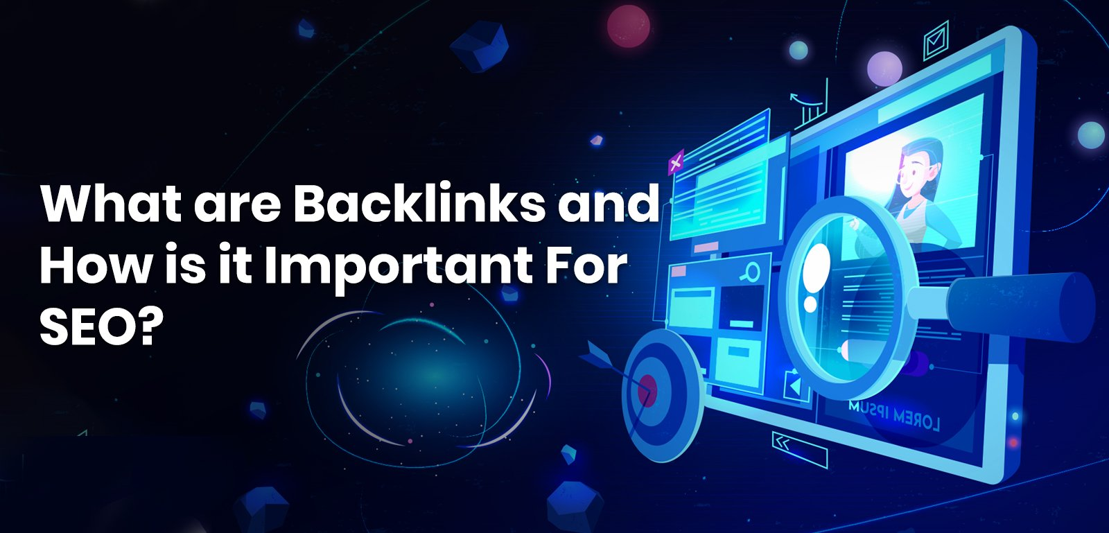 What are Backlinks and how is it important for SEO?