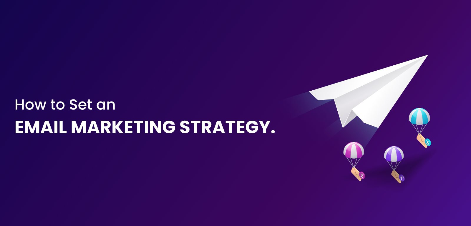 How to set an email marketing strategy?
