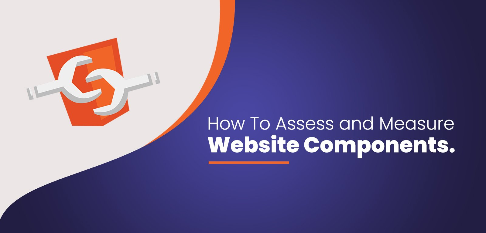 How to assess & measure website components